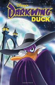 Darkwing Duck, Vol. 1: The Duck Knight Returns - Ian Brill, James Silvani