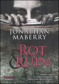 Rot and Ruin  - Jonathan Maberry, Delia Mazzocchi