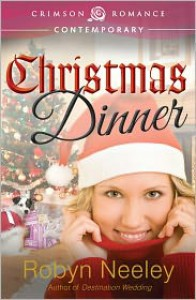 Christmas Dinner - Robyn Neeley