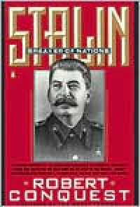 Stalin: Breaker of Nations - Robert Conquest