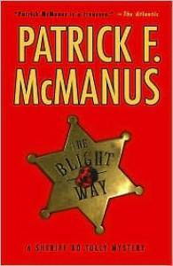 The Blight Way - Patrick F. McManus