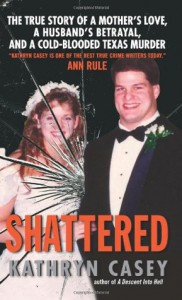 Shattered - Kathryn Casey