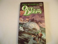 Out of the Deeps - John Wyndham