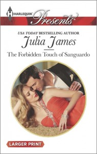 The Forbidden Touch of Sanguardo - Julia James