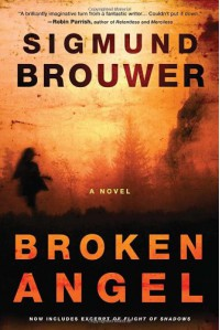 Broken Angel: A Novel - Sigmund Brouwer