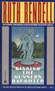 Kissing the Gunner's Daughter - Ruth Rendell