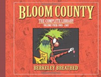 The Bloom County Library, Vol. 4: 1986-1987 - Berkeley Breathed