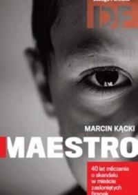Maestro - Marcin Kącki