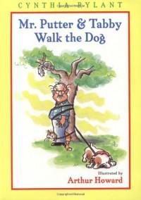 Mr. Putter & Tabby Walk the Dog - Cynthia Rylant, Arthur Howard