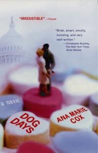 Dog Days - Ana Marie Cox