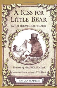 A Kiss for Little Bear - Else Holmelund Minarik, Maurice Sendak