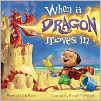 When a Dragon Moves In - Jodi Moore, Howard McWilliam
