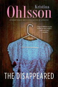 The Disappeared: A Novel - Kristina Ohlsson