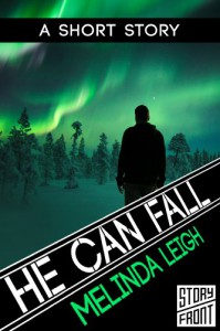 He Can Fall (She Can Series) (A Short Story) - Melinda Leigh