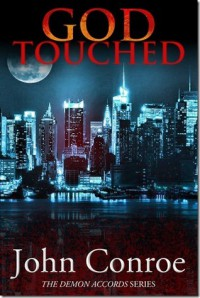 God Touched (Demon Accords, #1) - John Conroe
