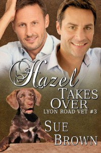 Hazel Takes Over - Sue  Brown