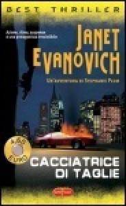 Cacciatrice di taglie - Janet Evanovich