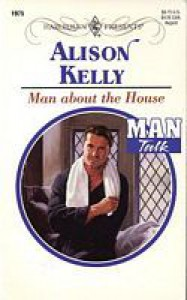 Man About The House - Alison Kelly