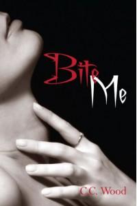 Bite Me (Bitten) - C.C. Wood