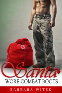 Santa Wore Combat Boots - Barbara Witek