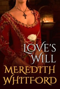 Love's Will - Meredith Whitford