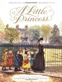 Frances Hodgson Burnett's A Little Princess - Barbara McClintock