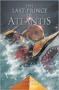 The Last Prince of Atlantis - Leonard Clifton