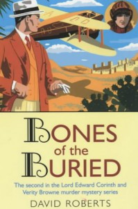 Bones of the Buried (Lord Edward Corinth & Verity Brown Murder Mysteries) - David Roberts