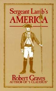 Sergeant Lamb's America - Robert Graves
