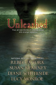 Unleashed - Susan Kearney;Rebecca York;Lucy Monroe;Diane Whiteside