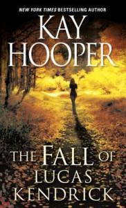 The Fall of Lucas Kendrick (Hagen Series #5) - Kay Hooper