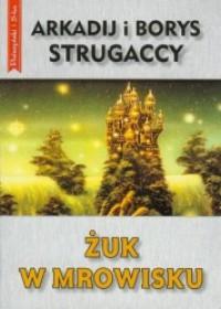 Żuk w mrowisku - Arkadij Strugacki, Borys Strugacki