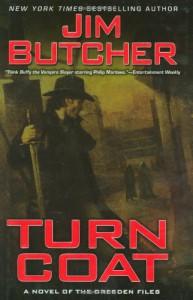 Turn Coat (The Dresden Files, Book 11) - Jim Butcher