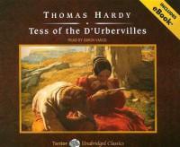 Tess of the D'Urbervilles - Thomas Hardy, Simon Vance