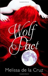 Wolf Pact (Wolf Pact, #1) - Melissa  de la Cruz, Michael Johnston