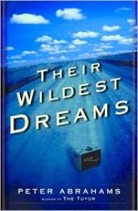 Their Wildest Dreams - Peter Abrahams