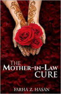The Mother-In-Law Cure - Farha Z. Hasan