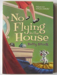 No Flying in the House - Betty Brock, Wallace Tripp
