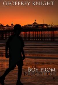 The Boy From Brighton - Geoffrey Knight