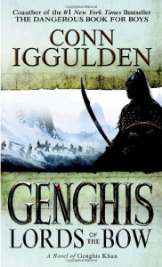 Genghis: Lords of the Bow - Conn Iggulden