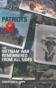 Patriots: The Vietnam War Remembered from All Sides - Christian G. Appy