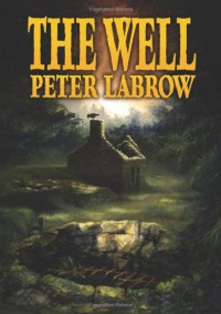 The Well - Peter Labrow