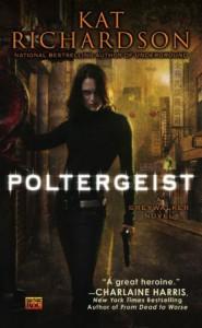 Poltergeist (Greywalker, Book 2) - Kat Richardson