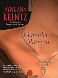 Gambler's Woman - Stephanie James, Jayne Ann Krentz