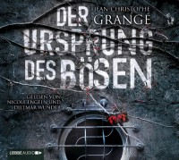 Der Ursprung des Bösen - Jean-Christophe Grangé, Dietmar Wunder, Nicole Engeln, Ulrike Werner-Richter