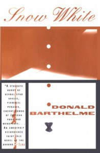 Snow White - Donald Barthelme