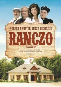 Ranczo - Jerzy Niemczuk, Andrzej Grembowicz