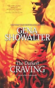 The Darkest Craving (Lords of The Underworld, #10) - Gena Showalter