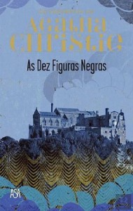 As Dez Figuras Negras (Os Favoritos de Agatha Christie, #1) - Agatha Christie