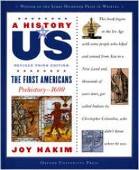 A History of US: Book One: The First Americans (Prehistory-1600) - Joy Hakim